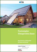 Praxisratgeber Klimagerechtes Bauen©difu